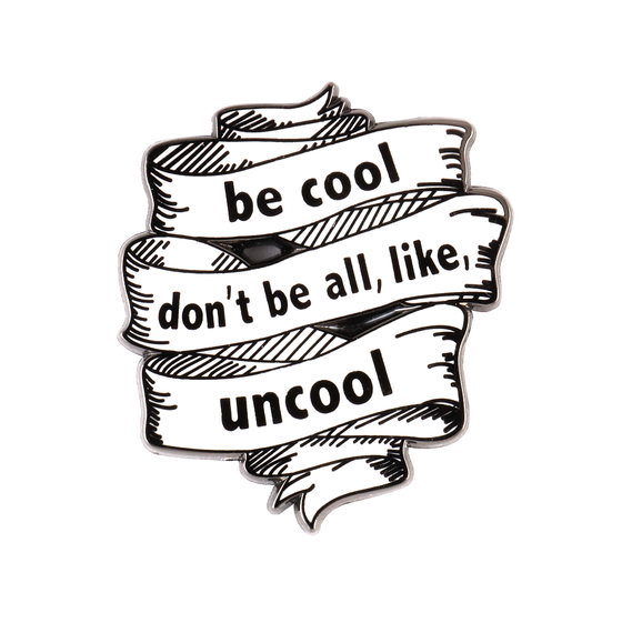 Image of BE COOL