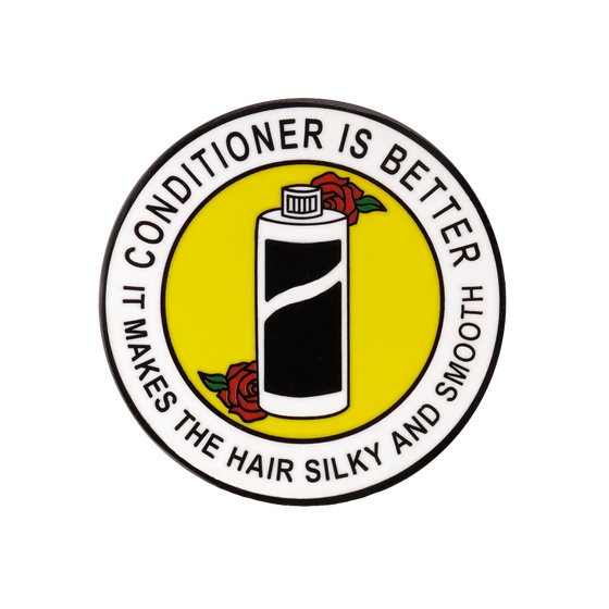 Image of CONDITIONER IS BETTER LAPEL