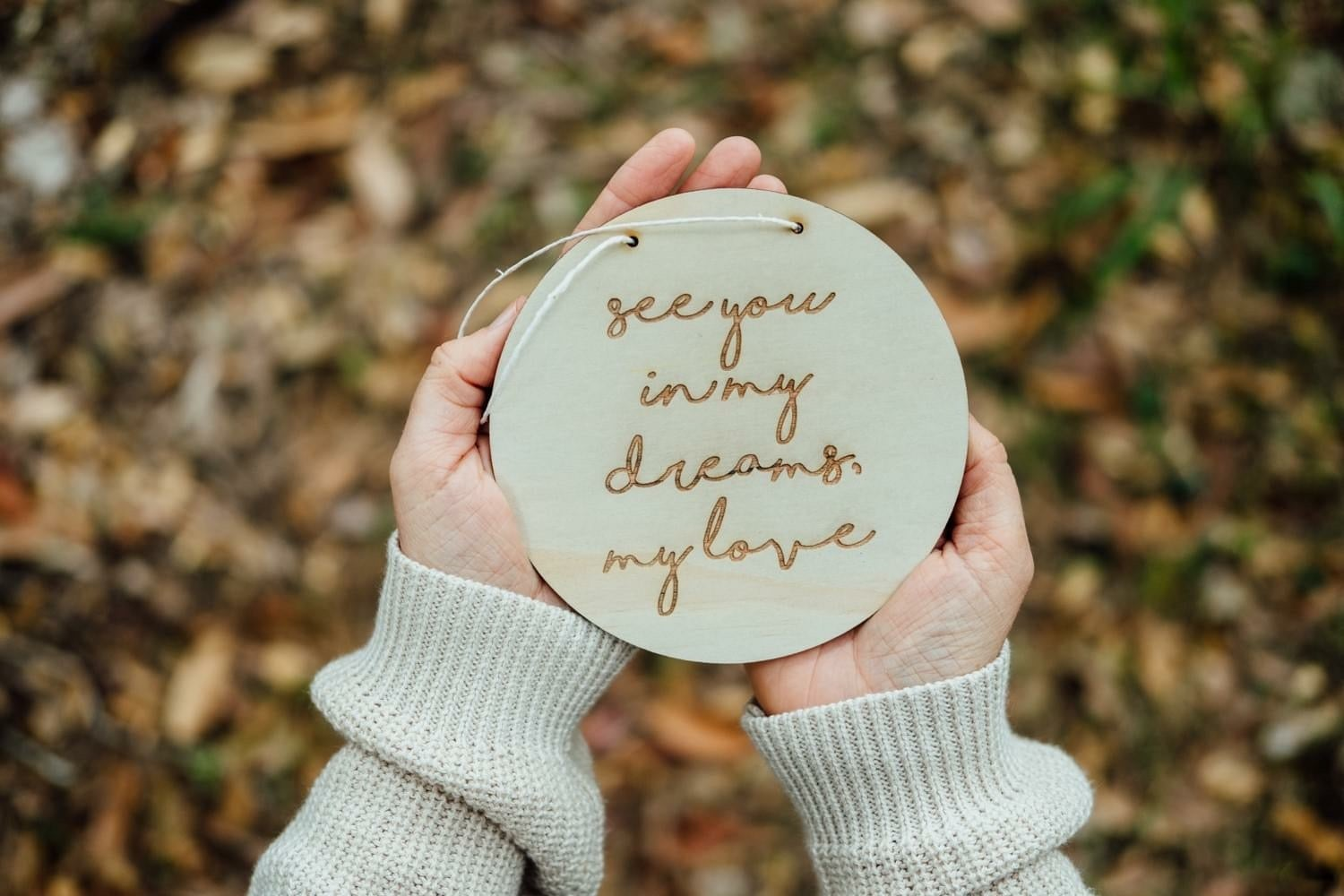 Image of 'SEE YOU IN MY DREAMS, MY LOVE' ETCHED PLAQUE