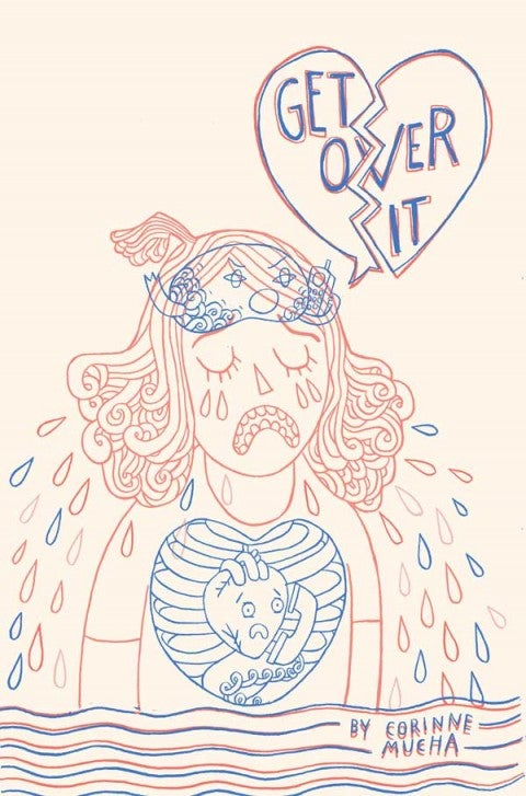 Image of Get Over It by Corinne Mucha