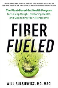 Image of <em>Fiber Fueled</em> -- Dr. Will Bulsiewicz -- SIGNED