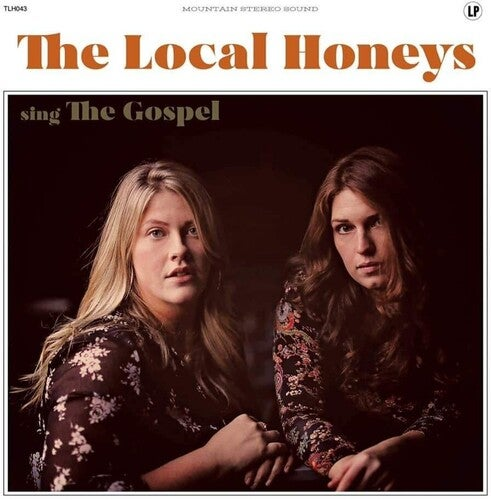 Image of Local Honeys - The Gospel