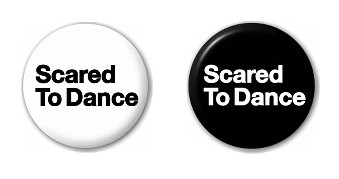 Scared To Dance Merchandise