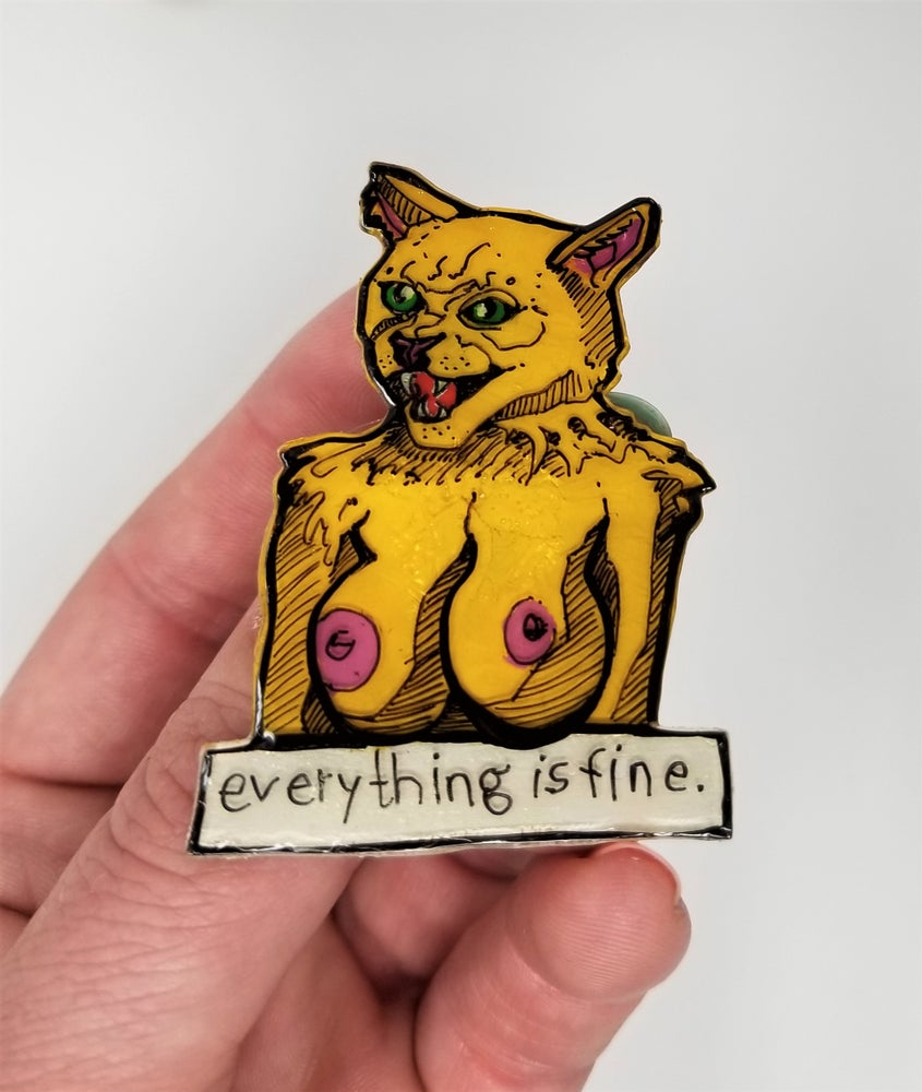 Image of Everything is Fine Pin