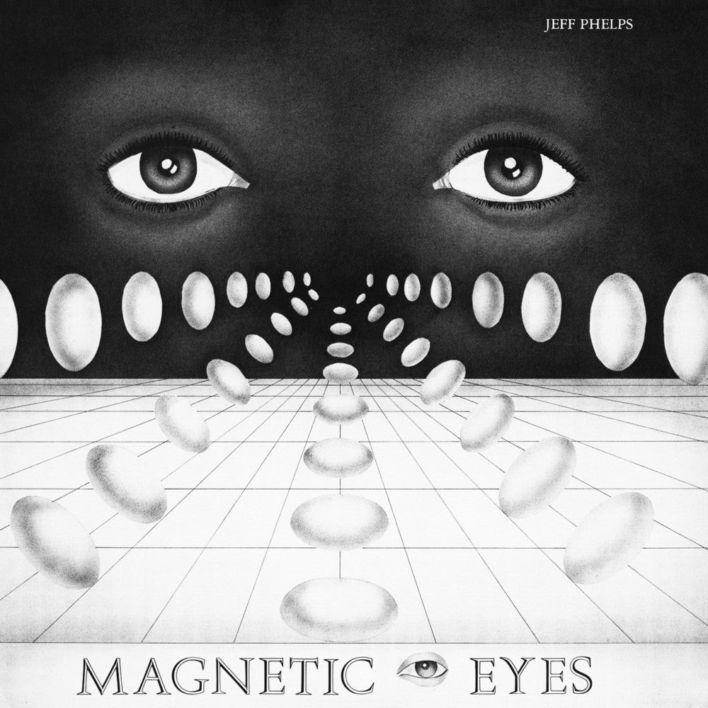 Image of Jeff Phelps - Magnetic Eyes - LP (TOMLAB)