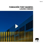 "Image of Fundacion Tony Manero ""Lugares Comunes"" - Digipack"