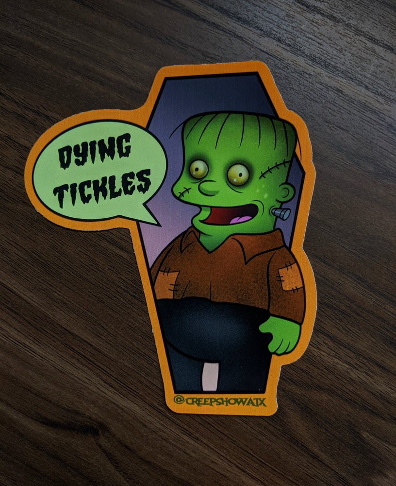 Image of DYING TICKLES