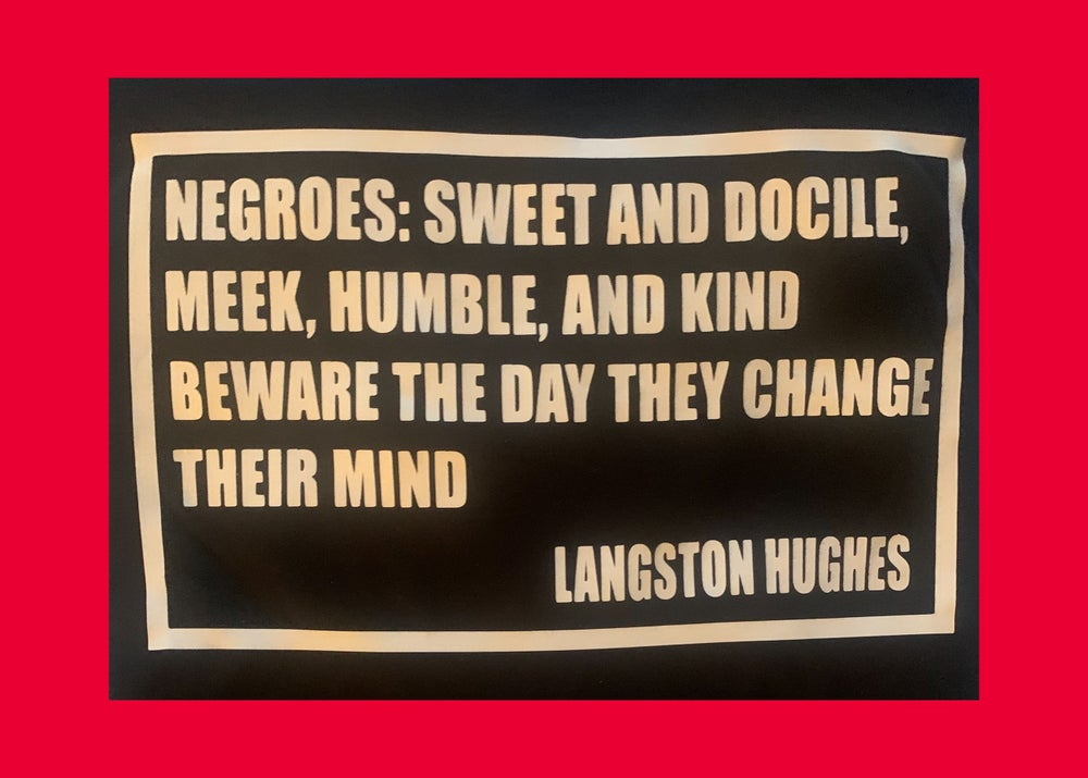 Image of LANGSTON HUGHES QUOTE SHIRT