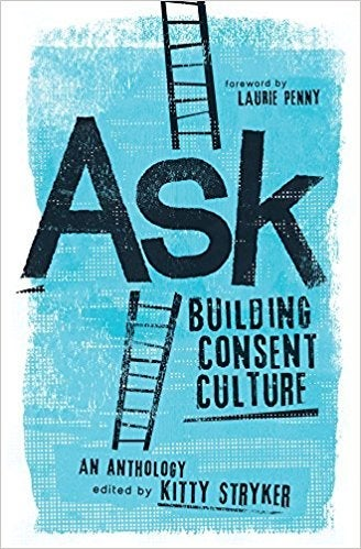 Book Set: Coming Out Like a Porn Star and Ask: Building Consent Culture