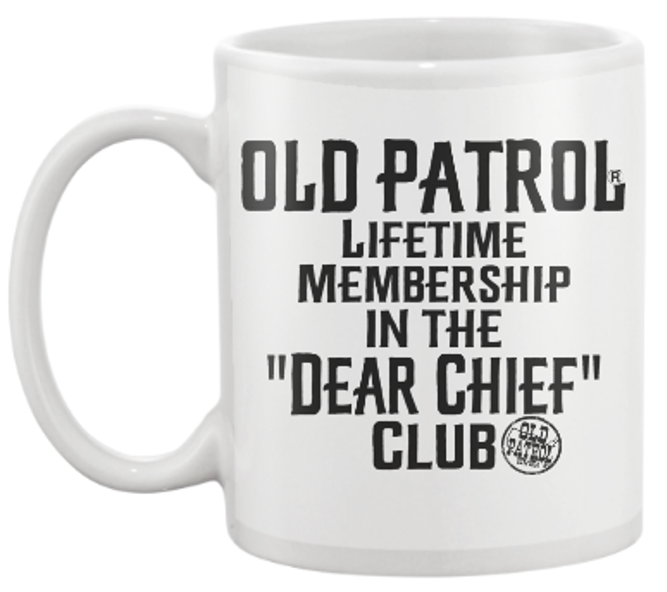 "Image of LIFETIME MEMBERSHIP IN THE ""DEAR CHIEF"" CLUB"