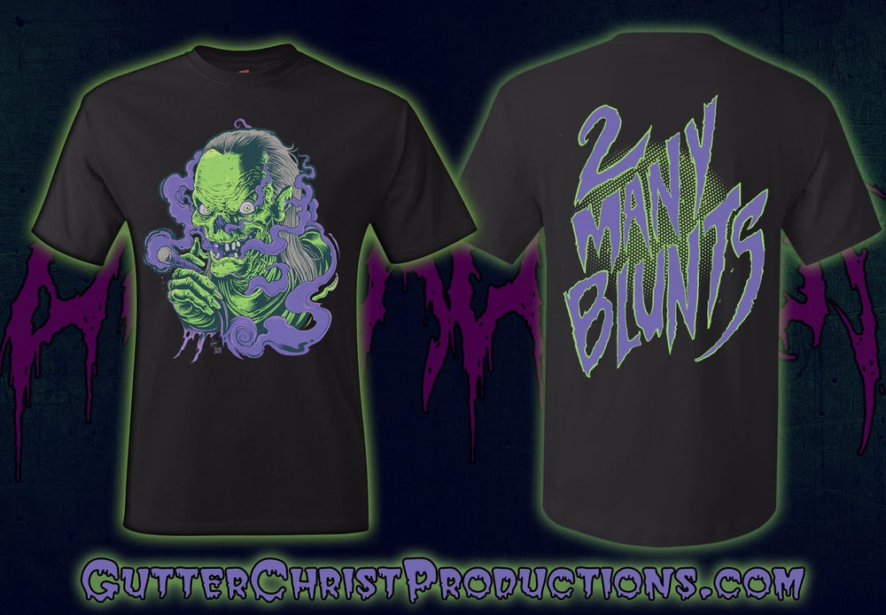 Image of 2 MANY BLUNTS SPLIFF KEEPER T SHIRTS (IN STOCK)