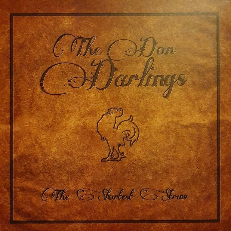 The Don Darlings - The Shortest Straw (CD)