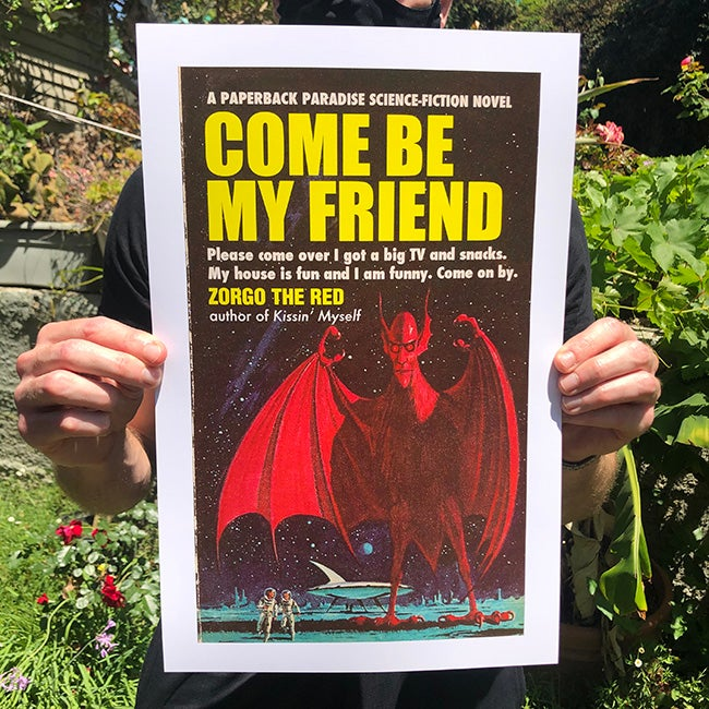Image of Come Be My Friend - 11 x 17 Print