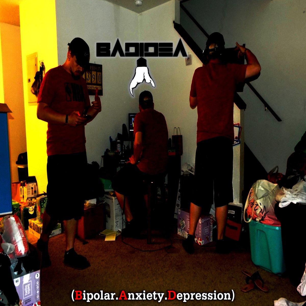 BadIdea - (Bipolar.Anxiety.Depression)