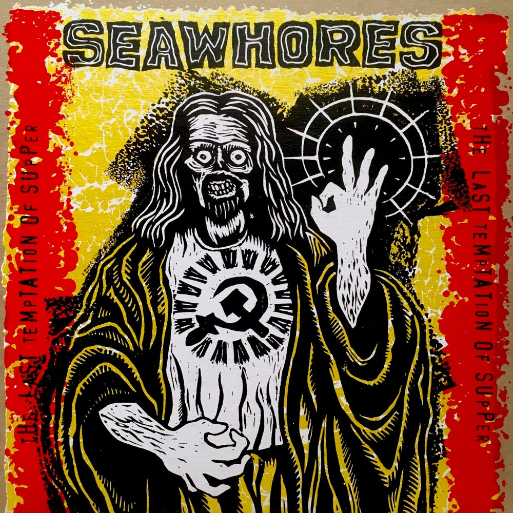 "Image of Seawhores ""The Last Temptation OF Supper"""