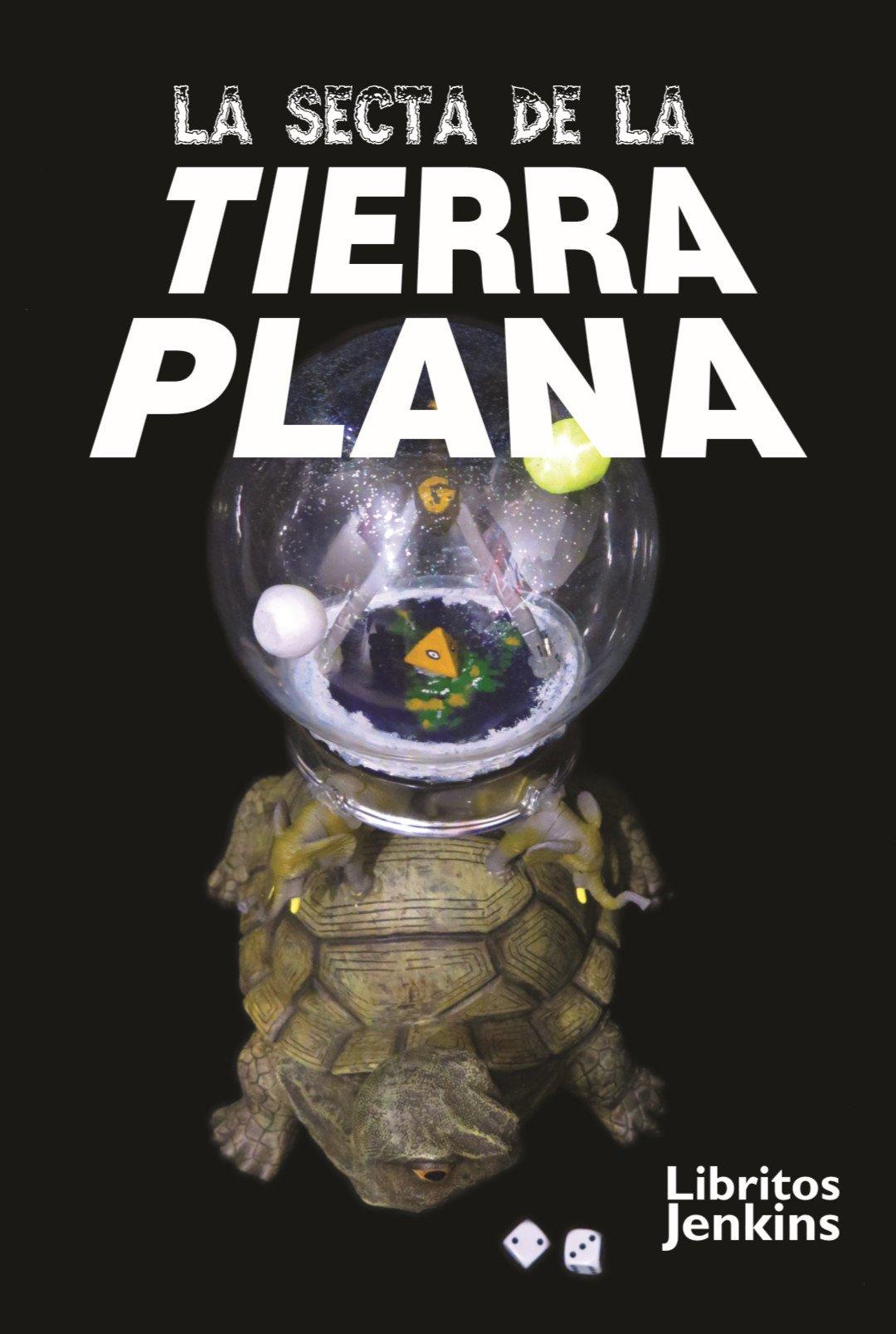 LA SECTA DE LA TIERRA PLANA