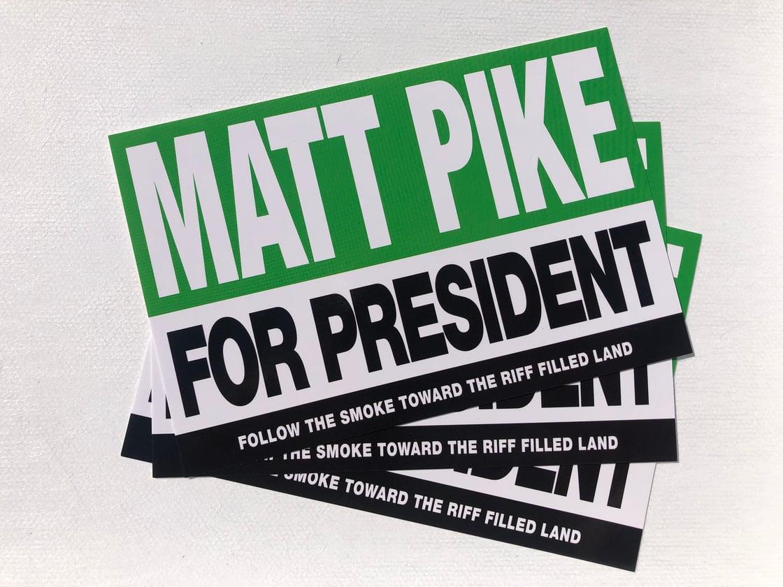 Image of Matt Pike for President Postcards - 5 for $2