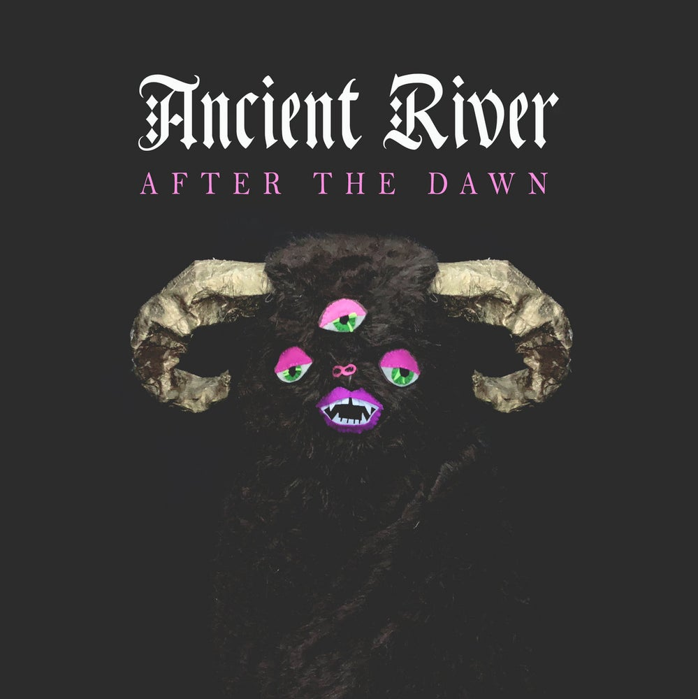 Image of Ancient River - After The Dawn (Acid Test / Little Cloud Records)
