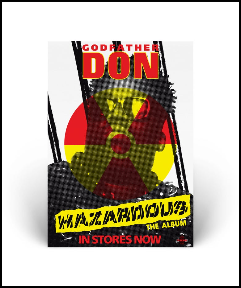 """Image of """"Godfather Don - Hazardous"""" A1 lithographic poster print"""