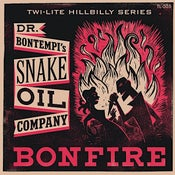 "Image of 7"" Dr Bontempi's Snake Oil Company : Bonfire"