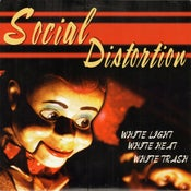 Image of LP. Social Distortion : White Light, White Heat, White Trash.