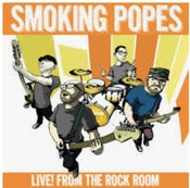 Image of Smoking Popes - Live From the Rock Room
