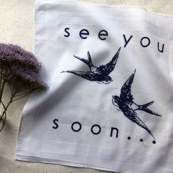 Image of See You Soon Hankie