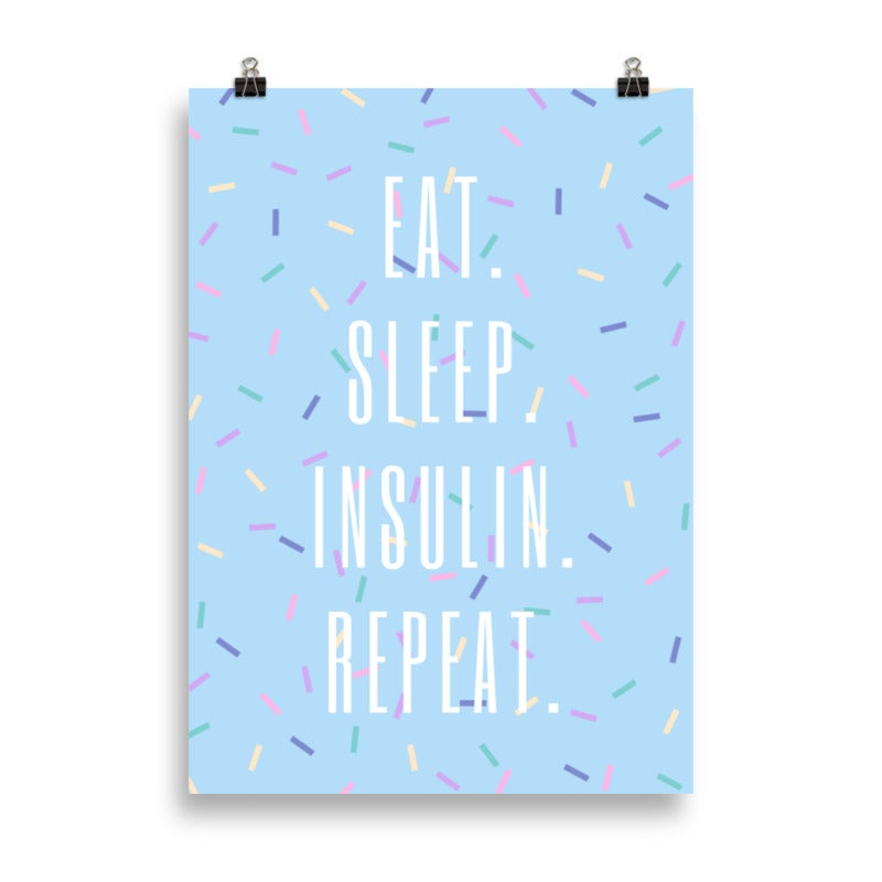 "Image of Poster ""Eat. Sleep. Insulin. Repeat."""