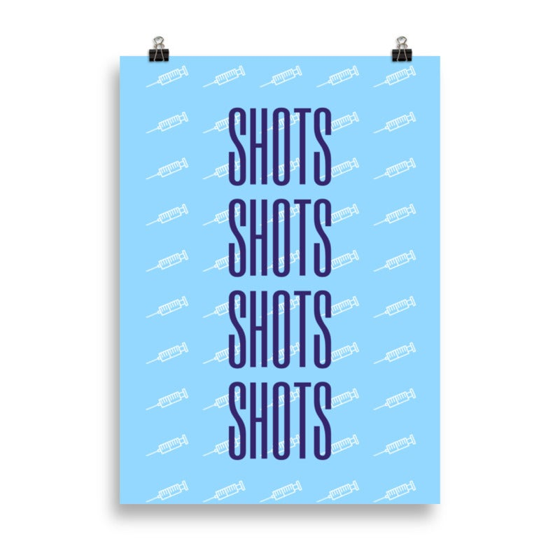 "Image of Poster ""Shots"""