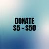 Donation between $5 - $50