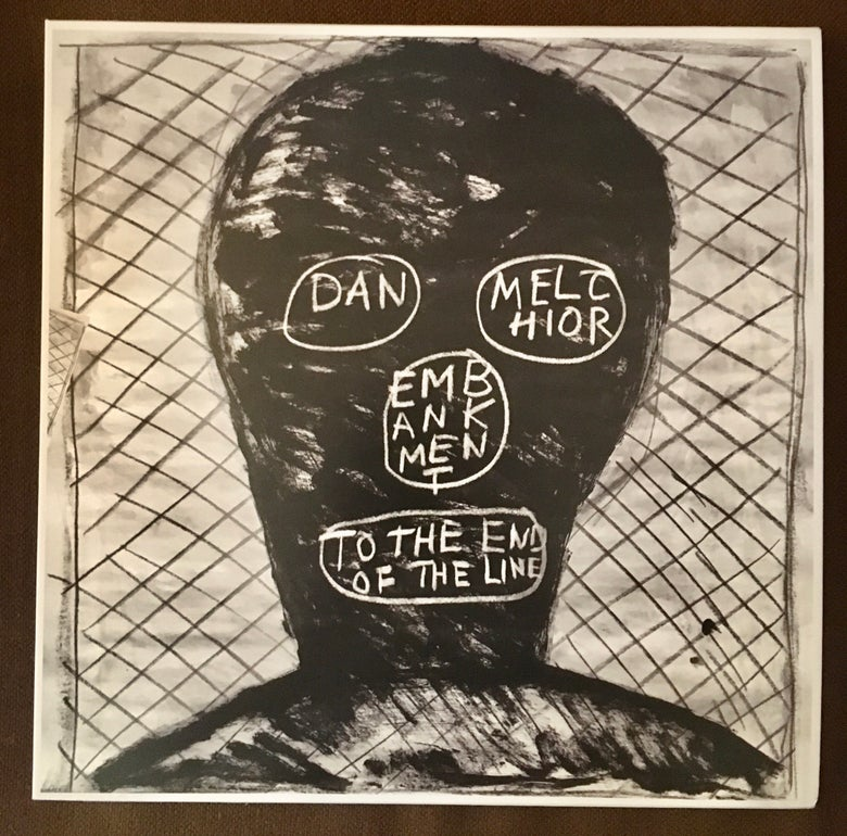 Image of Dan Melchior 'Embankment to the end of the line'