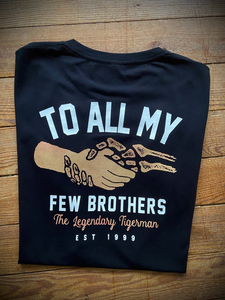Image of TO ALL MY FEW BROTHERS - Man