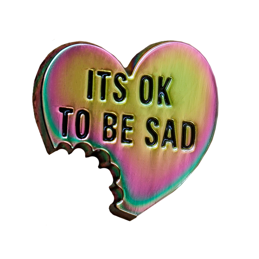 Image of ITS OK TO BE SAD