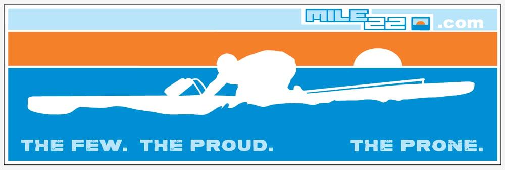 Image of FEW, PROUD, PRONE. Board/Bumper Sticker