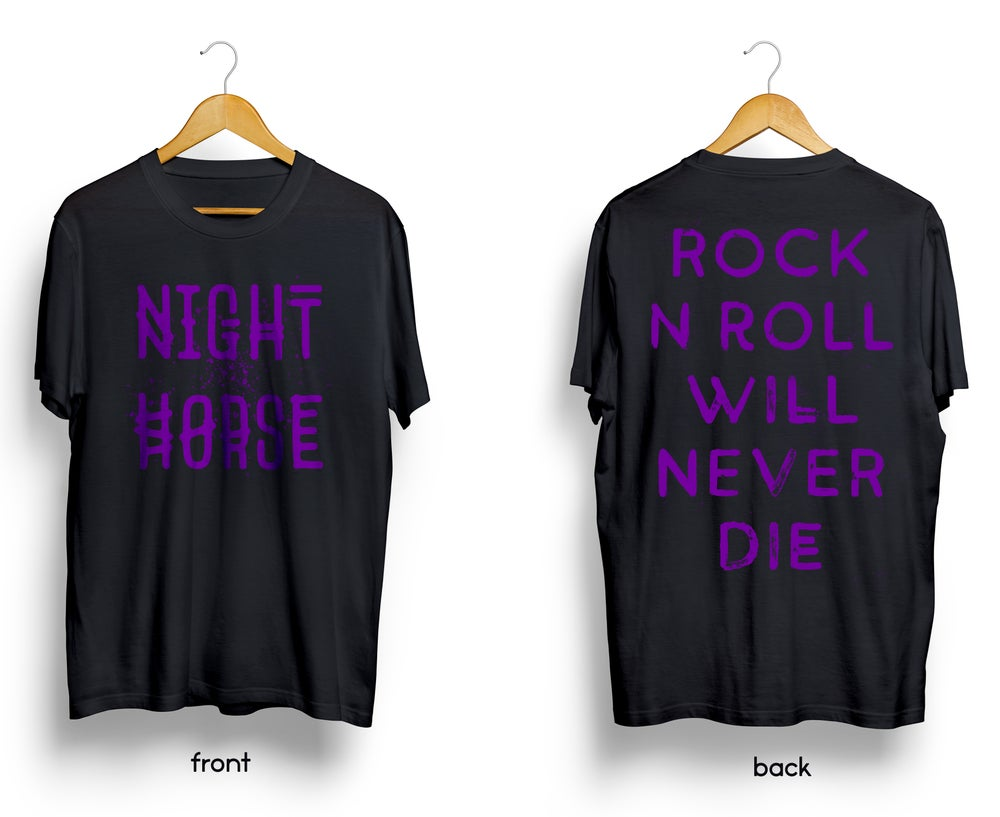 "Night Horse ""Rock n Roll Will Never Die"" T-Shirt"