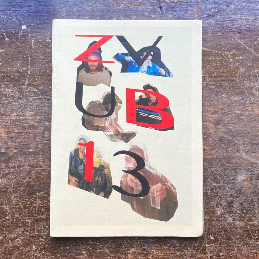 Image of ZVUB13 by Ben Jones