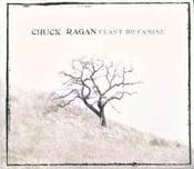 Image of Chuck Ragan - Los Feliz and Feast Or Famine LP