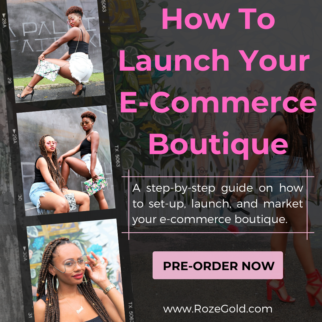 PRE-ORDER: How To Launch Your E-Commerce Boutique