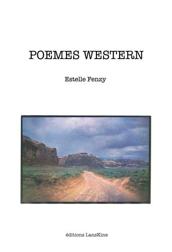 Image of  Poèmes western Estelle FENZY/ photo de B.PLOSSU