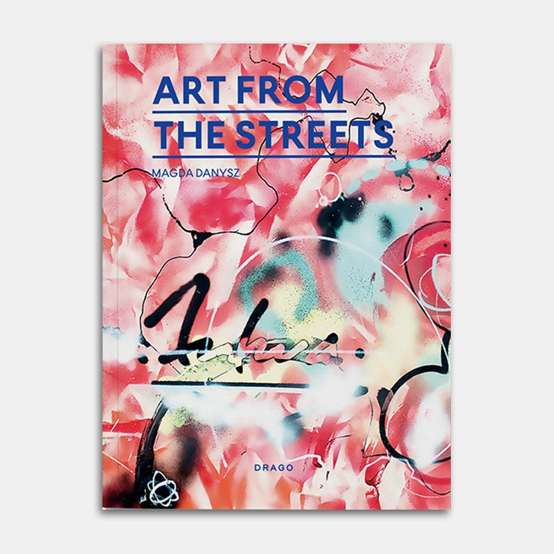 Image of Art From The Streets (limited cover by Futura)