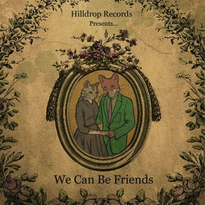 Image of Hilldrop Records Compilation 'We Can Be Friends'