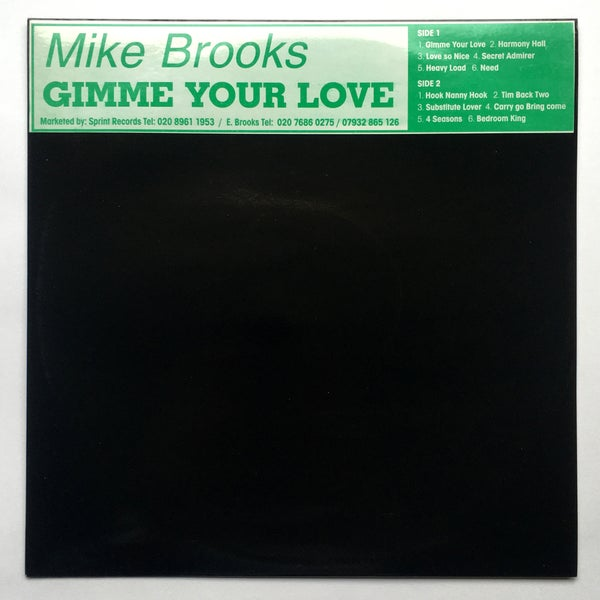 Image of MIKE BROOKS - GIMME YOUR LOVE LP