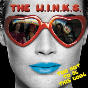 """Image of The Winks """"Too Hot To Be This Cool"""" CD"""