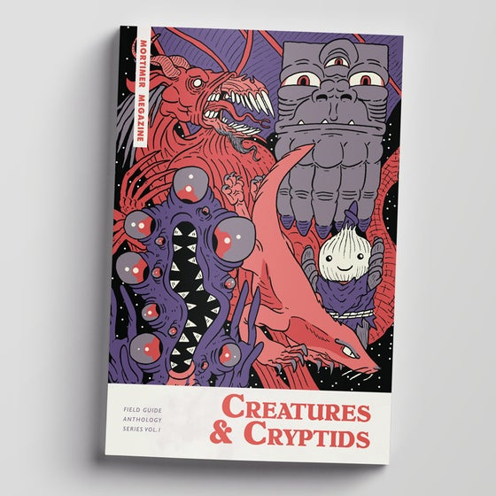 Image of Mortimer Megazine Vol. 1 Cryptids & Creatures