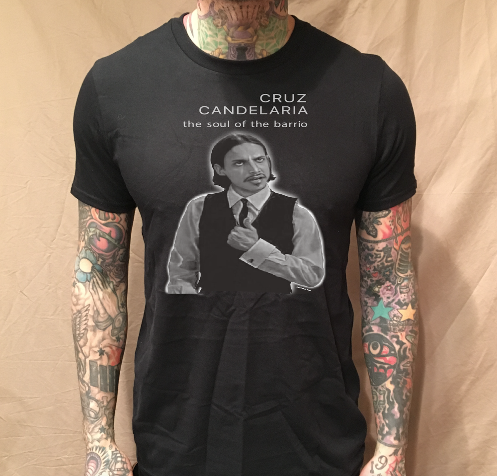 Image of CRUZ CANDELARIA THE SOUL OF THE BARRIO BLACK TEE