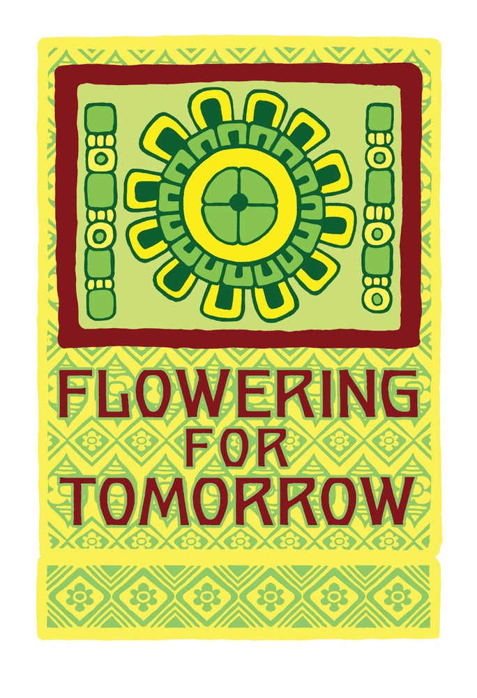 Image of Flowering for Tomorrow (2020)