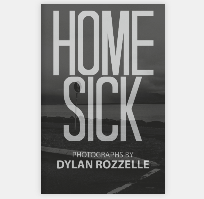 HOMESICK by Dylan Rozzelle