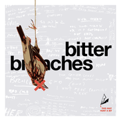 "Image of Bitter Branches ""This May Hurt A Bit"" 12"" Pre-Order 8/10/20"