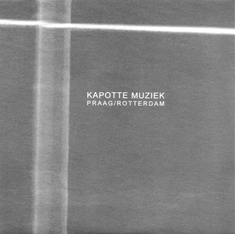 Image of Kapotte Muziek - Praag/Rotterdam CD [CH-127]