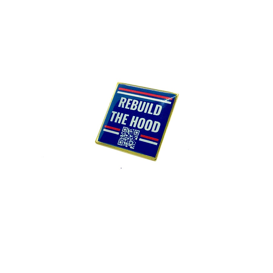 Image of Rebuild The Hood Lapel Pin